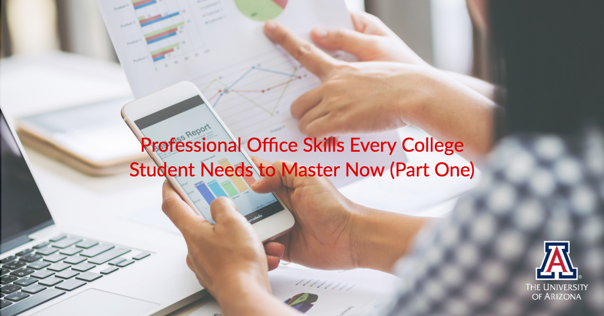 Professional Office Skills Every College Student Needs To Master Now (Part  One)