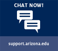 Chat Now! support.arizona.edu