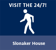 Visit the 24/7! Slonaker House