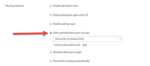 """""""Only authenticated users can join"""" option checked with """"University of Arizona only"""" showing in the dropdown menu"""