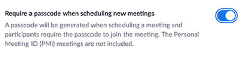 """""""Require a passcode when scheduling a new meeting"""" toggled on"""