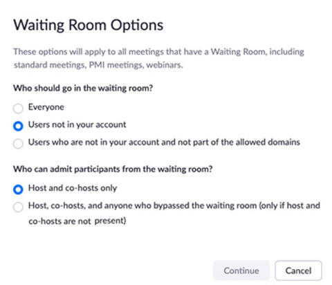 """Waiting Room Options window, with """"Users not in your account"""" selected, meaning anyone not UArizona"""